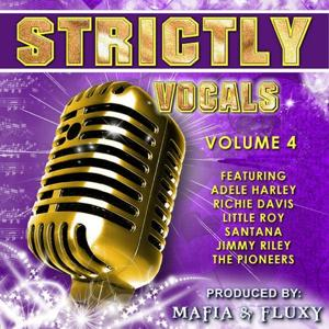 Mafia & Fluxy Presents Strictly Vocals, Vol. 4