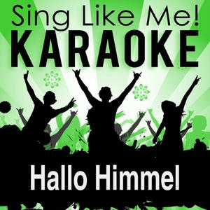 Hallo Himmel (Karaoke Version)