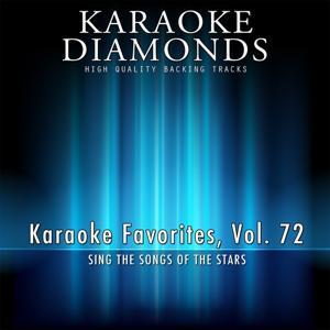 Karaoke Diamonds: Karaoke Favorites, Vol. 72 (Karaoke Version)