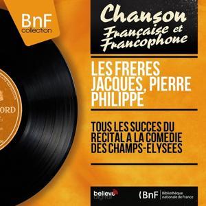 Tous les succès du récital à la comédie des Champs-Élysées (Live, mono version)