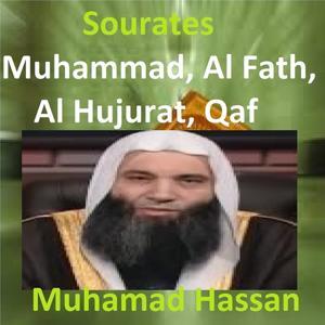 Sourates Muhammad, Al Fath, Al Hujurat, Qaf (Quran - Coran - Islam)