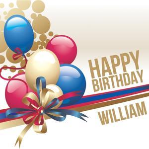 Happy Birthday William