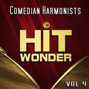 Hit Wonder: Comedian Harmonists, Vol. 4
