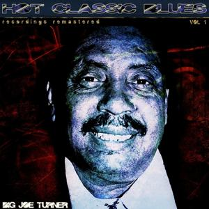 Hot Classic Blues, Vol. 1 (Recordings Remastered)