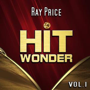 Hit Wonder: Ray Price, Vol. 1