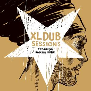 XL Dub Sessions