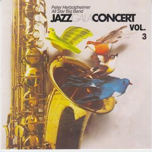 Jazz Gala Concert, Vol.3 (Peter Herbolzheimer All Star Big Band)