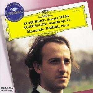 Schubert: Piano Sonata D845 / Schumann: Piano Sonata Op.11