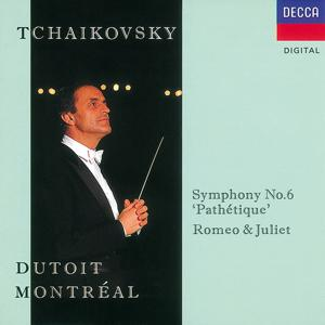 Tchaikovsky: Symphony No.6/Romeo and Juliet
