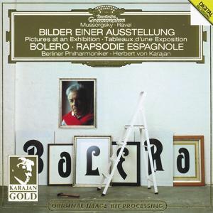 Ravel: Boléro, Rapsodie espagnole / Mussorgsky: Pictures at an Exhibition