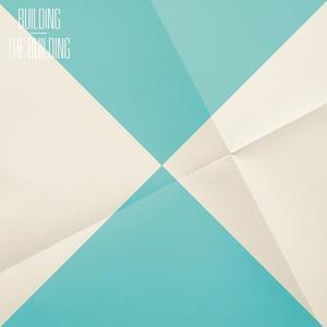 Building (Pt. 2 Of 2)