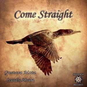 Come Straight