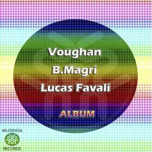 Voughan , B.Magri , Lucas Favali