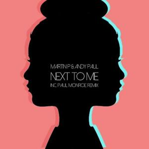Next To Me (feat. Andy Paul)