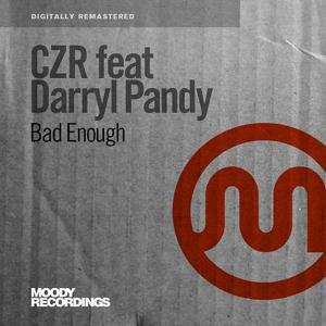 Bad Enough (feat. Darryl Pandy)