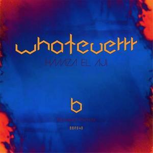 Whateverrr EP
