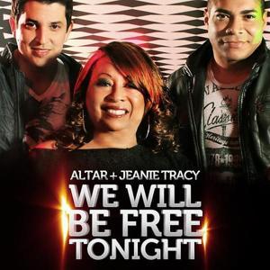 We Will Be Free Tonight