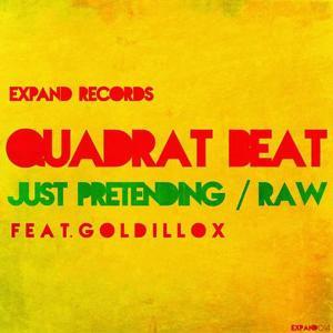Quadrat Beat - Just Pretending / RAW