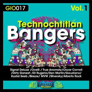 Technochtitlan Bangers Vol.1