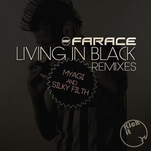 Living In Black Remixes