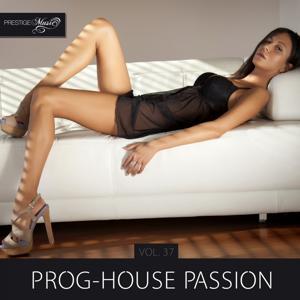 Prog-House Passion, Vol. 37