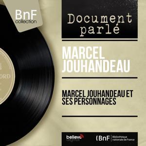 Marcel Jouhandeau et ses personnages (Mono Version)