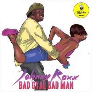 Bad Gyal Bad Man