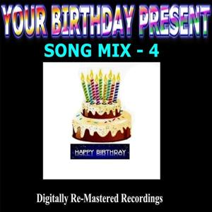 Your Birthday Present - Song Mix - 4
