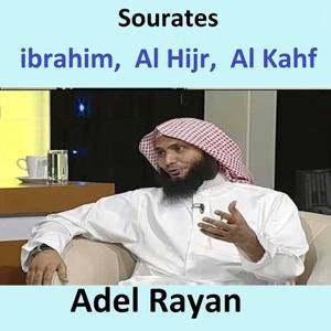 Sourates Ibrahim, Al Hijr, Al Kahf (Quran - Coran - Islam)