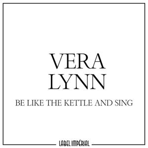 Be Like the Kettle and Sing