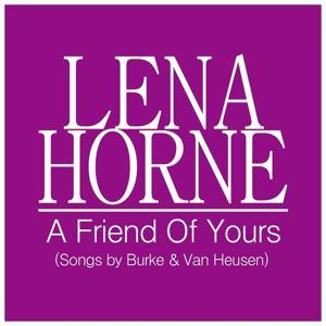 A Friend of Yours (Songs By Burke & Van Heusen)