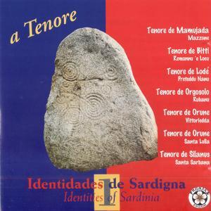 Identidades de Sardigna - A Tenore: Identities of Sardinia Vol. 1