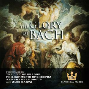 The Glory of Bach