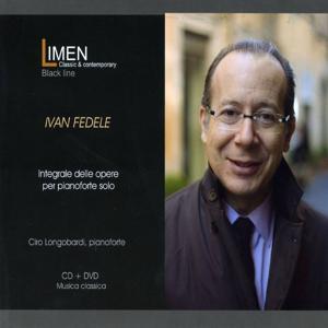 Ivan Fedele: Integrale delle opere per pianoforte solo