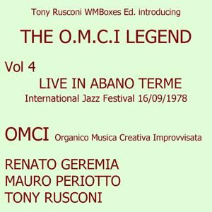 Live in Abano Terme 16/09/1978 - International Jazz festival: The O.M.C.I. Legend Vol. 4