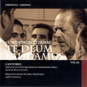 Te Deum, Laudamus: Cantores Vol. 2 Religious Music of Oral Tradition