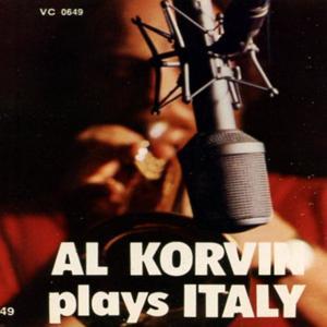 Al Korvin plays Italy: Tromba & Orchestra