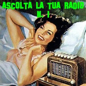 Ascolta la tua radio N. 1