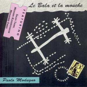 Le Bala et La Mouche