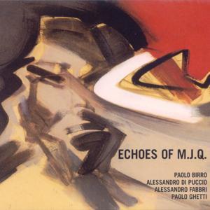 Echoes of M.J.Q.