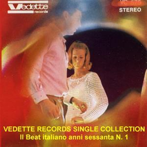 Vedette Records Single Collection: Il beat italiano anni sessanta No. 1