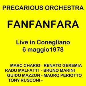 Fanfanfara: Live in Conegliano Veneto 6/05/1978