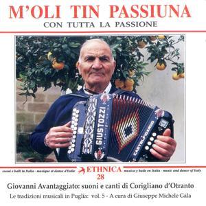 Le tradizioni musicali in Puglia Vol. 5: Suoni e canti di Corigliano d'Otranto - M'oli tin passiuna - Con tutta la passione