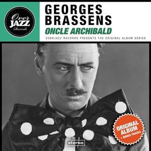Oncle Archibald (Original Album Plus Bonus Tracks 1957)