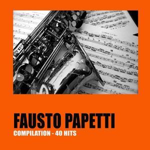 Fausto Papetti (40 Hits)