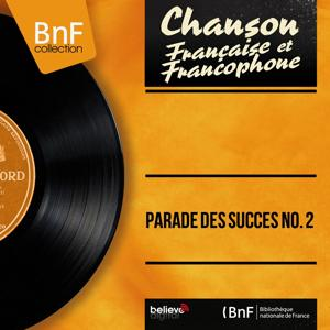 Parade des succès No. 2 (Mono Version)