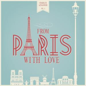 From Paris With Love, Vol. 1