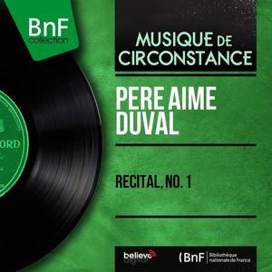 Récital, No. 1 (Live, Mono version)