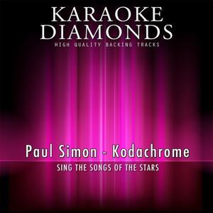 Kodachrome (Karaoke Version) [Originally Performed By Paul Simon]
