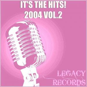 It's the Hits 2004 Vol. 2